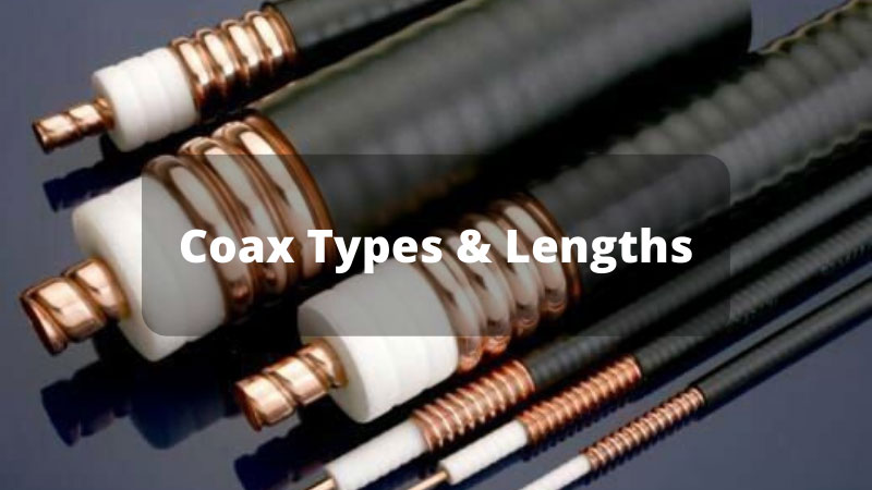 Coax-Types-&-Lengths