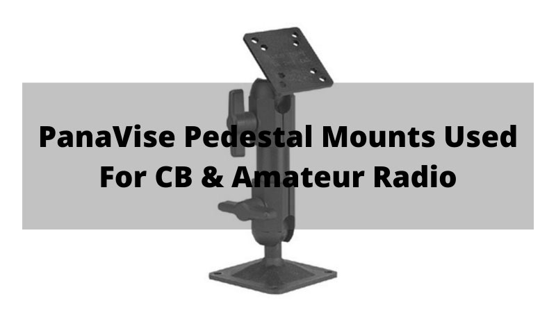PanaVise-Pedestal-Mounts-Used-For-CB-&-Amateur-Radio