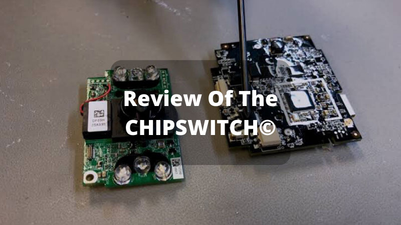 Review-Of-The-CHIPSWITCH