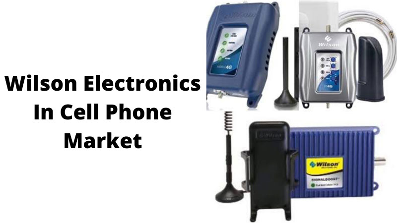 Wilson-Electronics-In-Cell-Phone-Market